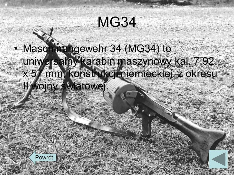 MG34Maschinengewehr 34 (MG34) to uniwersalny karabin maszynowy kal. 7,92 x 57 mm, konstrukcji niemieckiej, z okresu II wojny światowej.