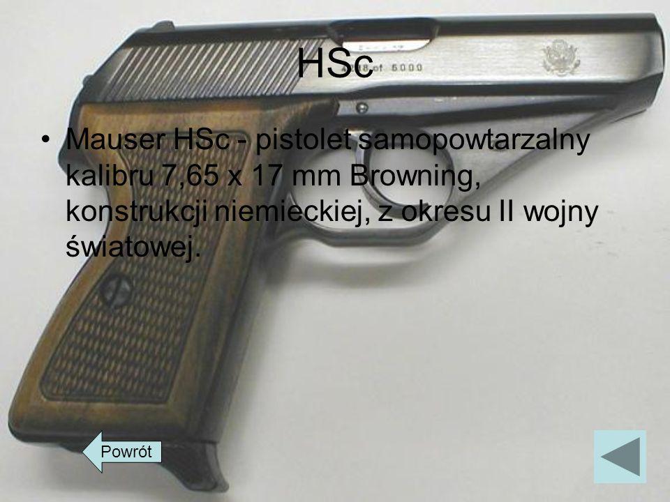 HScMauser HSc - pistolet samopowtarzalny kalibru 7,65 x 17 mm Browning, konstrukcji niemieckiej, z okresu II wojny światowej.