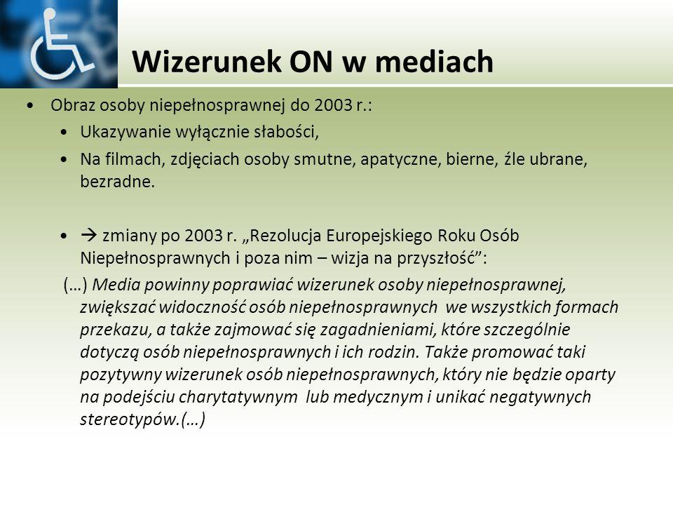 Wizerunek ON w mediach Obraz osoby niepełnosprawnej do 2003 r.: