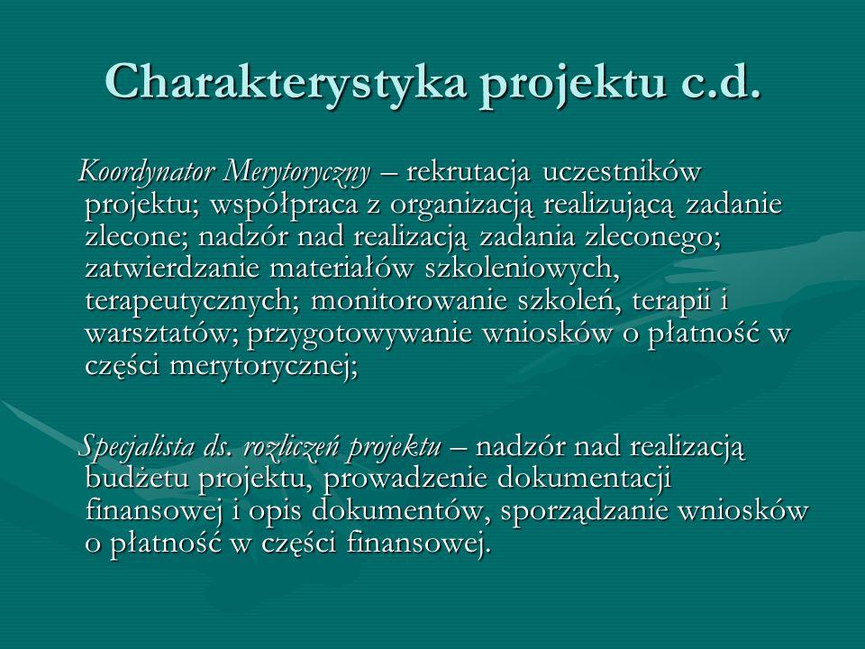 Charakterystyka projektu c.d.