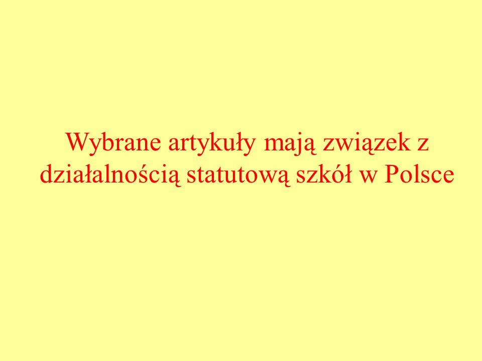 Wybrane artykuły mają związek z działalnością statutową szkół w Polsce
