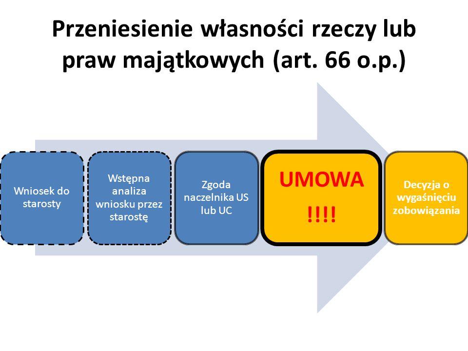 Przeniesienie własności rzeczy lub praw majątkowych (art. 66 o.p.)
