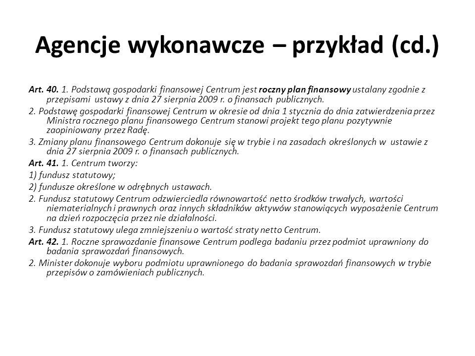 Agencje wykonawcze – przykład (cd.)