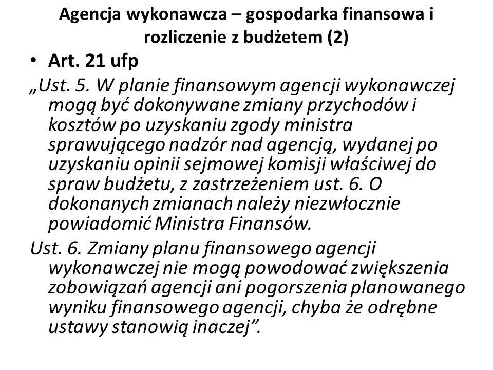 Agencja wykonawcza – gospodarka finansowa i rozliczenie z budżetem (2)
