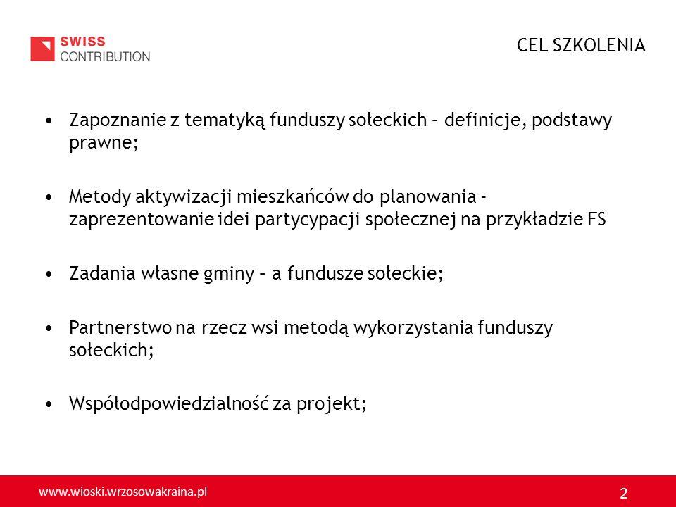 CEL SZKOLENIAZapoznanie z tematyką funduszy sołeckich – definicje, podstawy prawne;