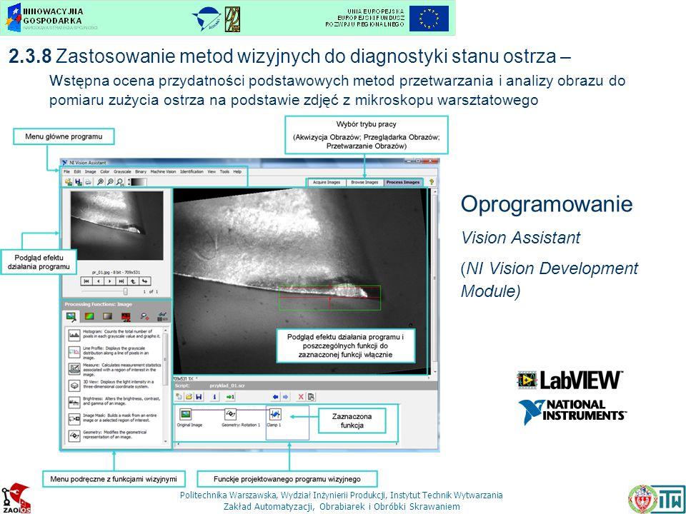 2.3.8 Zastosowanie metod wizyjnych do diagnostyki stanu ostrza – wstępna ocena przydatności podstawowych metod przetwarzania i analizy obrazu do pomiaru zużycia ostrza na podstawie zdjęć z mikroskopu warsztatowego