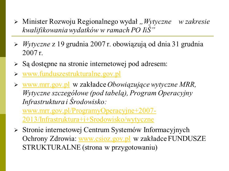 """Minister Rozwoju Regionalnego wydał """"Wytyczne w zakresie kwalifikowania wydatków w ramach PO IiŚ"""