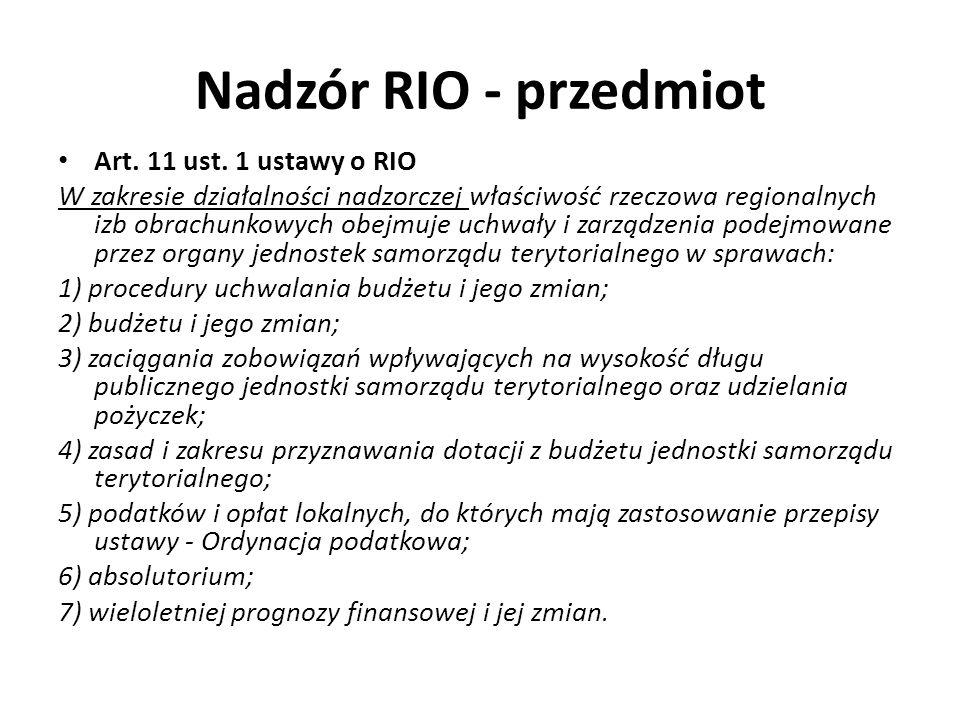 Nadzór RIO - przedmiot Art. 11 ust. 1 ustawy o RIO