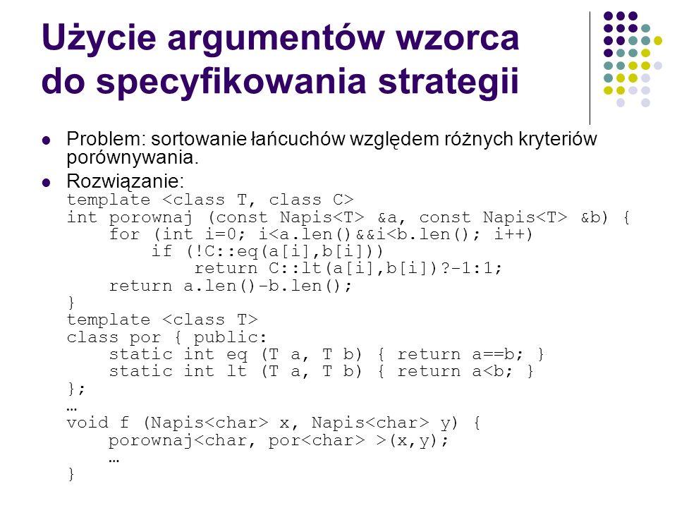 Użycie argumentów wzorca do specyfikowania strategii