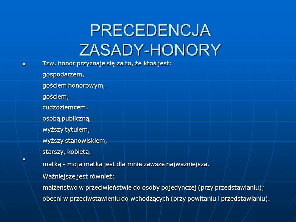 PRECEDENCJA ZASADY-HONORY
