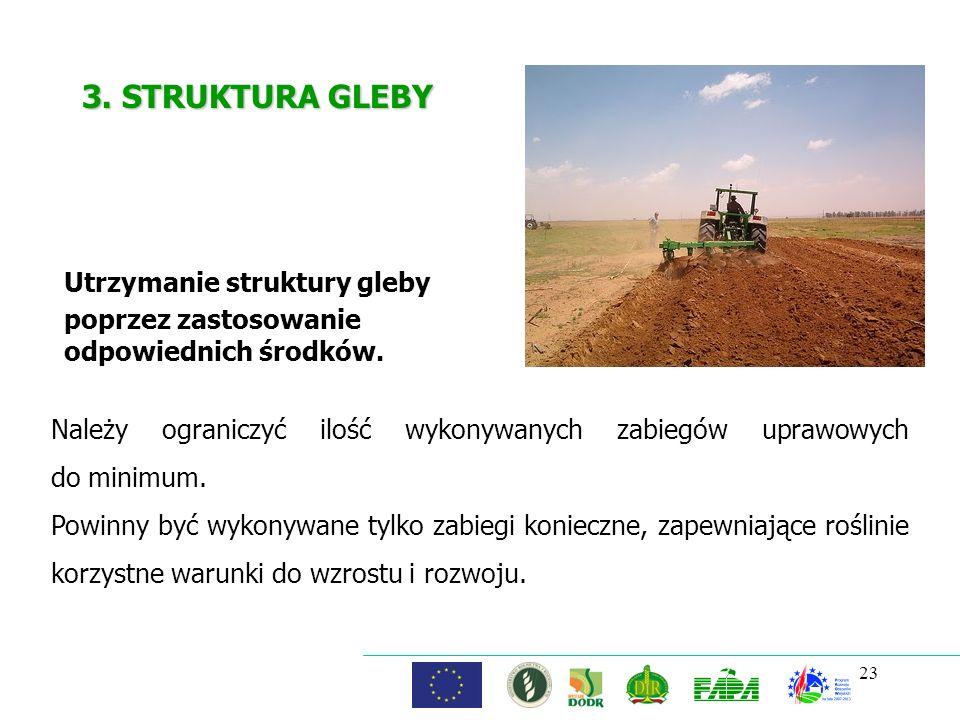 Utrzymanie struktury gleby poprzez zastosowanie odpowiednich środków.