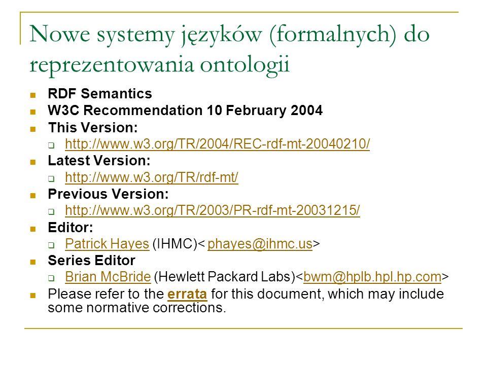 Nowe systemy języków (formalnych) do reprezentowania ontologii
