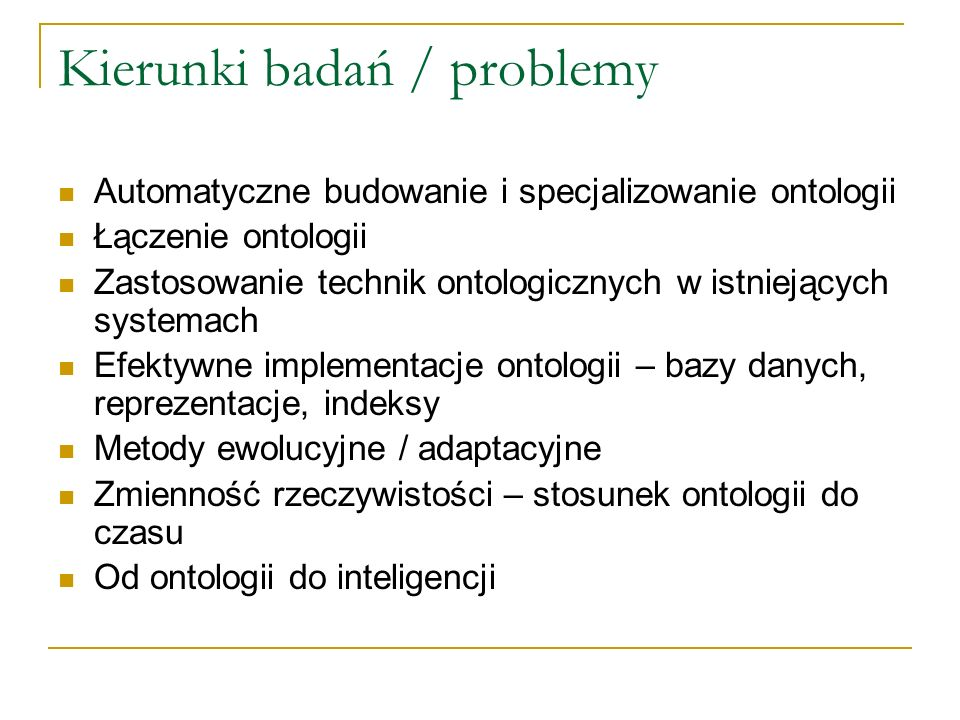 Kierunki badań / problemy