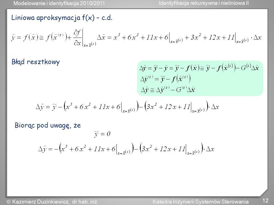 Liniowa aproksymacja f(x) – c.d.