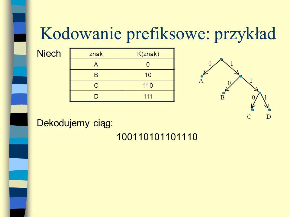 Kodowanie prefiksowe: przykład