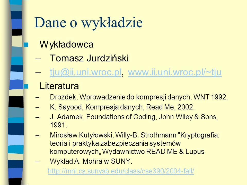 Dane o wykładzie Wykładowca Tomasz Jurdziński