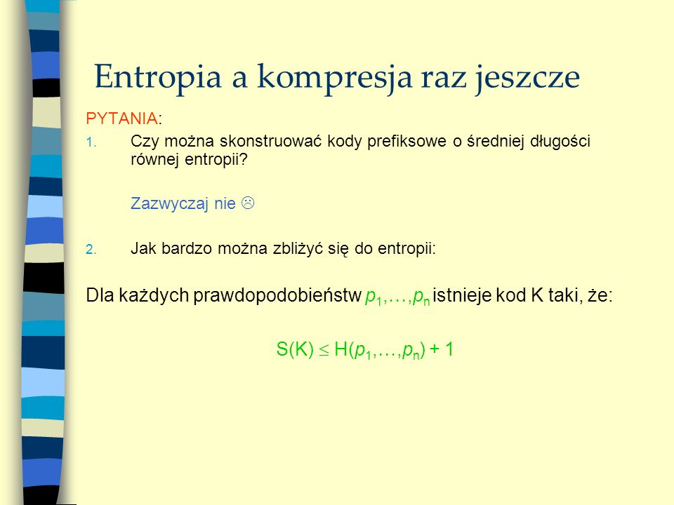 Entropia a kompresja raz jeszcze