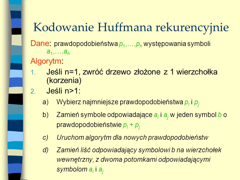 Kodowanie Huffmana rekurencyjnie
