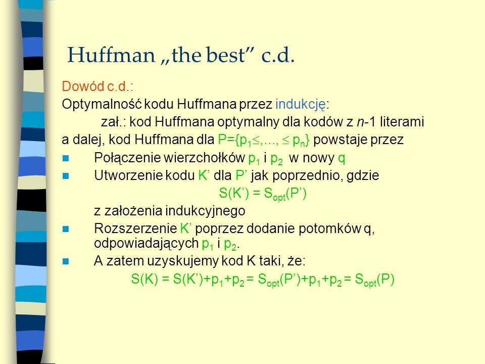 "Huffman ""the best c.d. Dowód c.d.:"