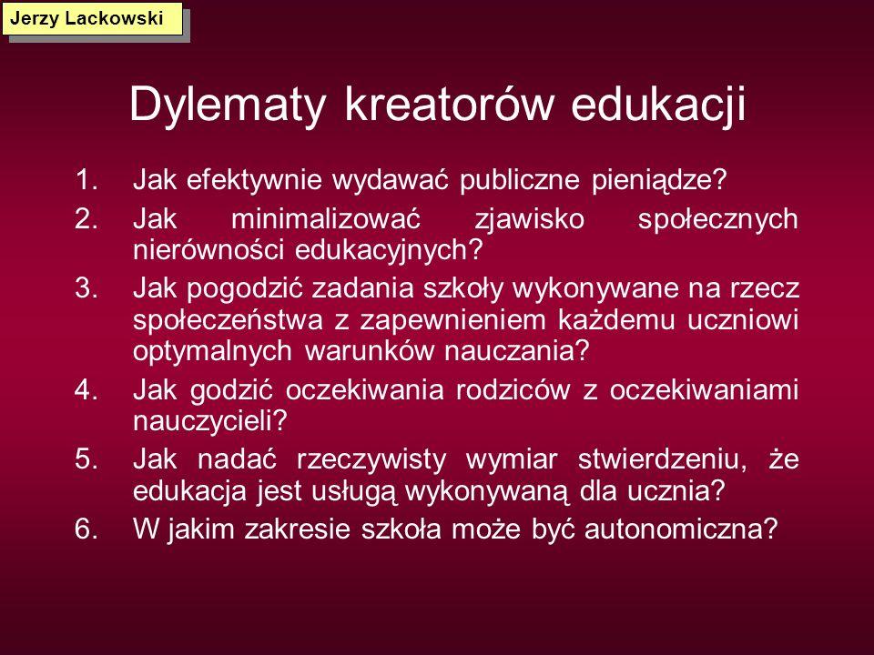 Dylematy kreatorów edukacji
