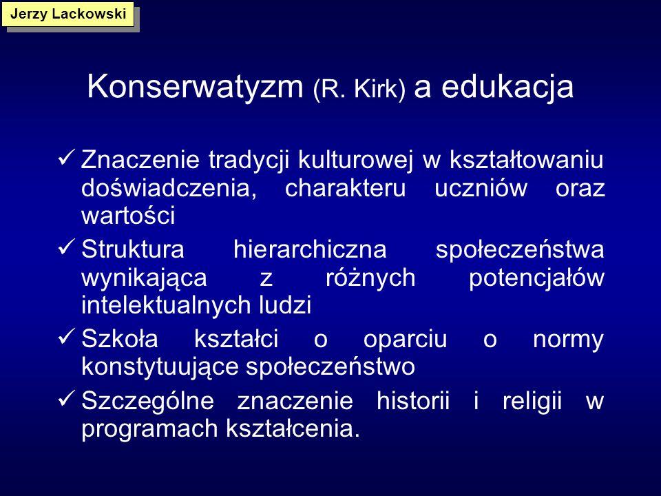 Konserwatyzm (R. Kirk) a edukacja