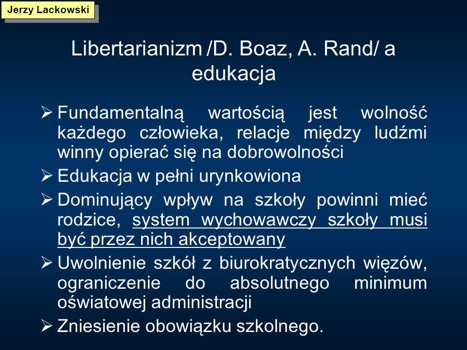 Libertarianizm /D. Boaz, A. Rand/ a edukacja
