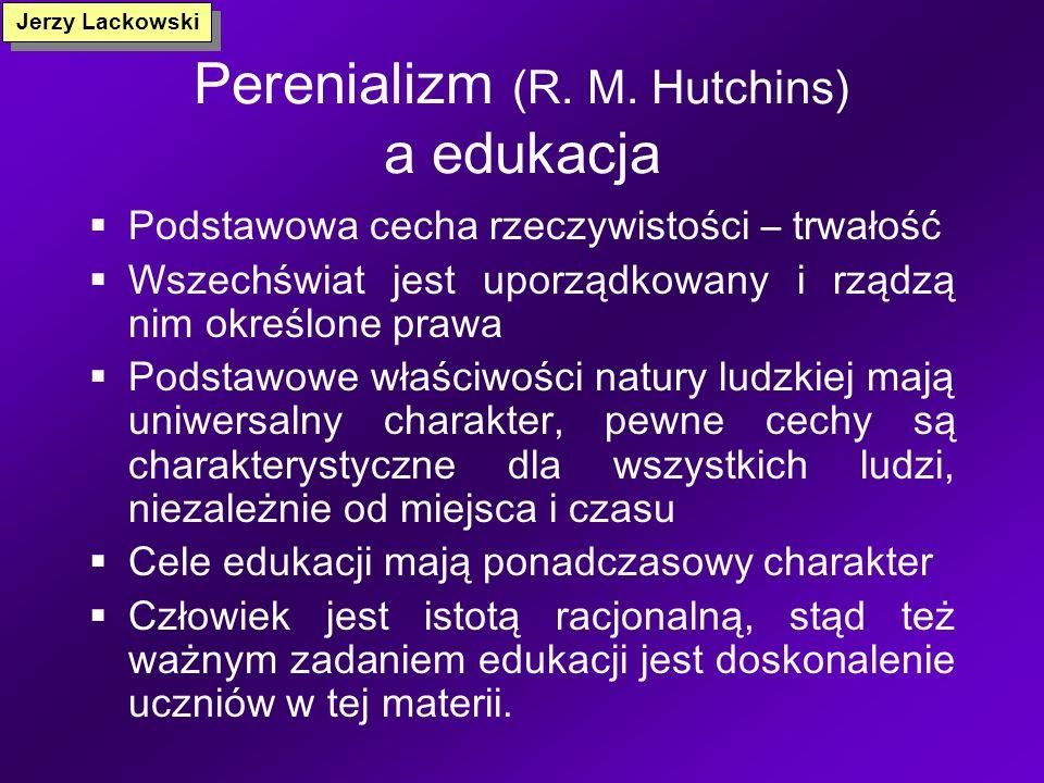 Perenializm (R. M. Hutchins) a edukacja