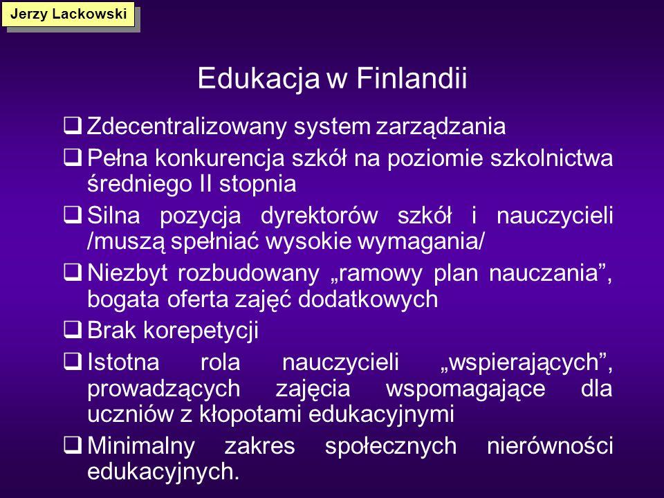 Edukacja w Finlandii Zdecentralizowany system zarządzania