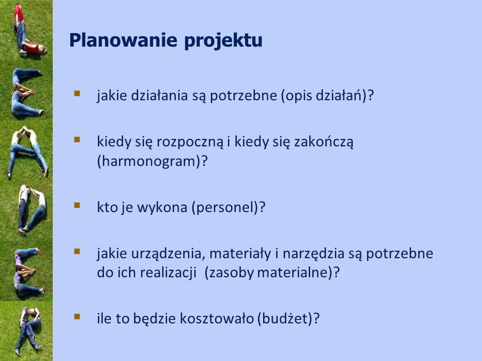 Planowanie projektu jakie działania są potrzebne (opis działań)
