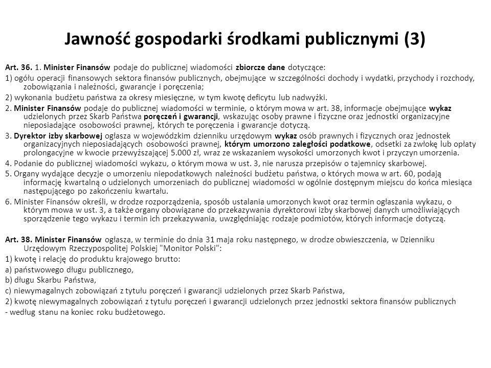Jawność gospodarki środkami publicznymi (3)
