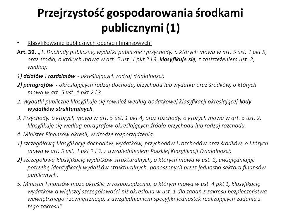 Przejrzystość gospodarowania środkami publicznymi (1)