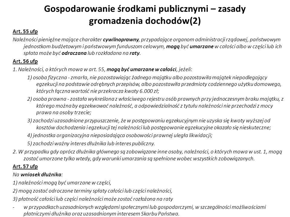 Gospodarowanie środkami publicznymi – zasady gromadzenia dochodów(2)