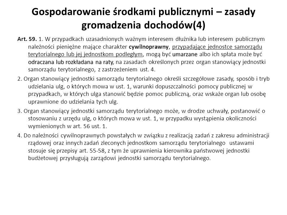 Gospodarowanie środkami publicznymi – zasady gromadzenia dochodów(4)
