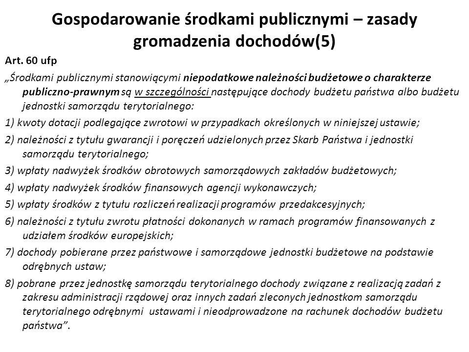 Gospodarowanie środkami publicznymi – zasady gromadzenia dochodów(5)