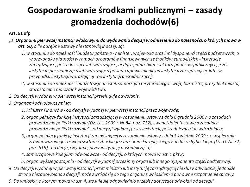 Gospodarowanie środkami publicznymi – zasady gromadzenia dochodów(6)