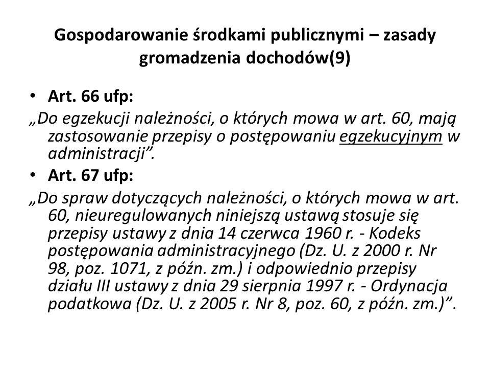Gospodarowanie środkami publicznymi – zasady gromadzenia dochodów(9)