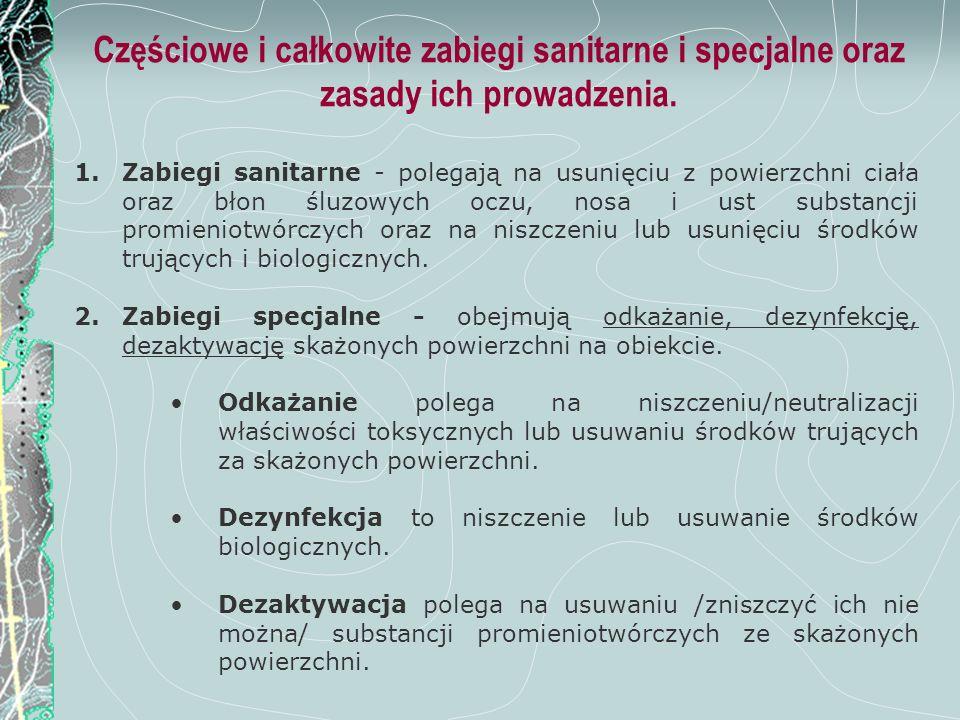 Częściowe i całkowite zabiegi sanitarne i specjalne oraz zasady ich prowadzenia.
