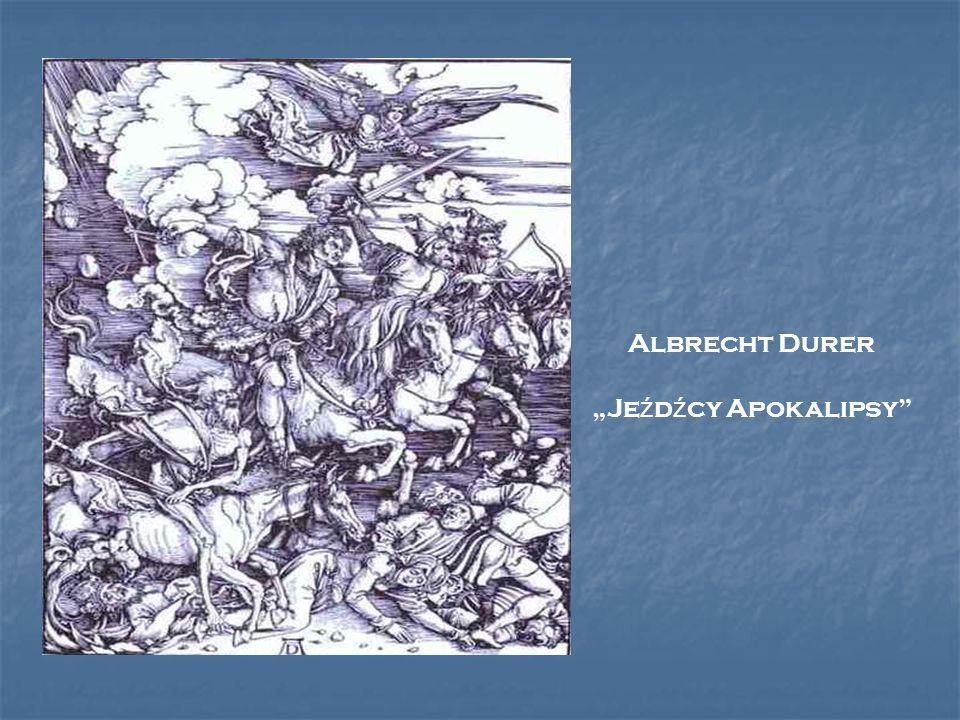 "Albrecht Durer ""Jeźdźcy Apokalipsy"
