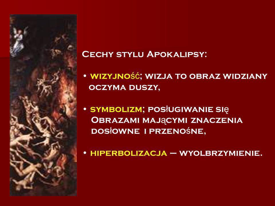 Cechy stylu Apokalipsy: