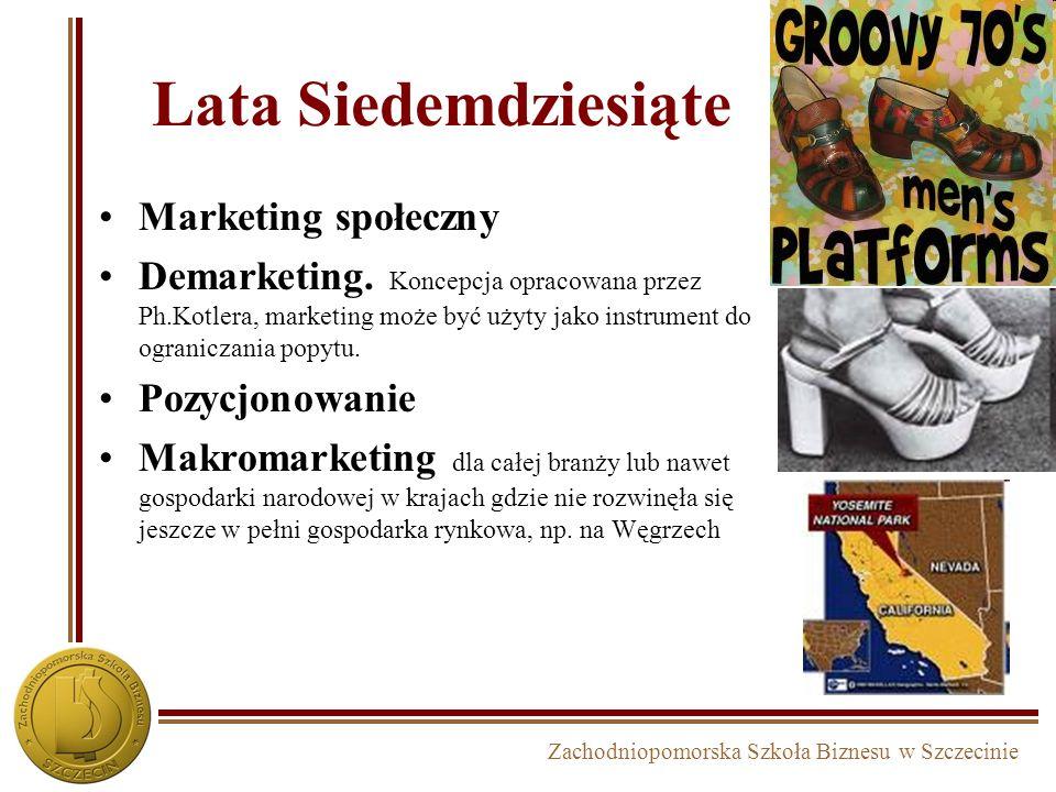 Lata Siedemdziesiąte Marketing społeczny