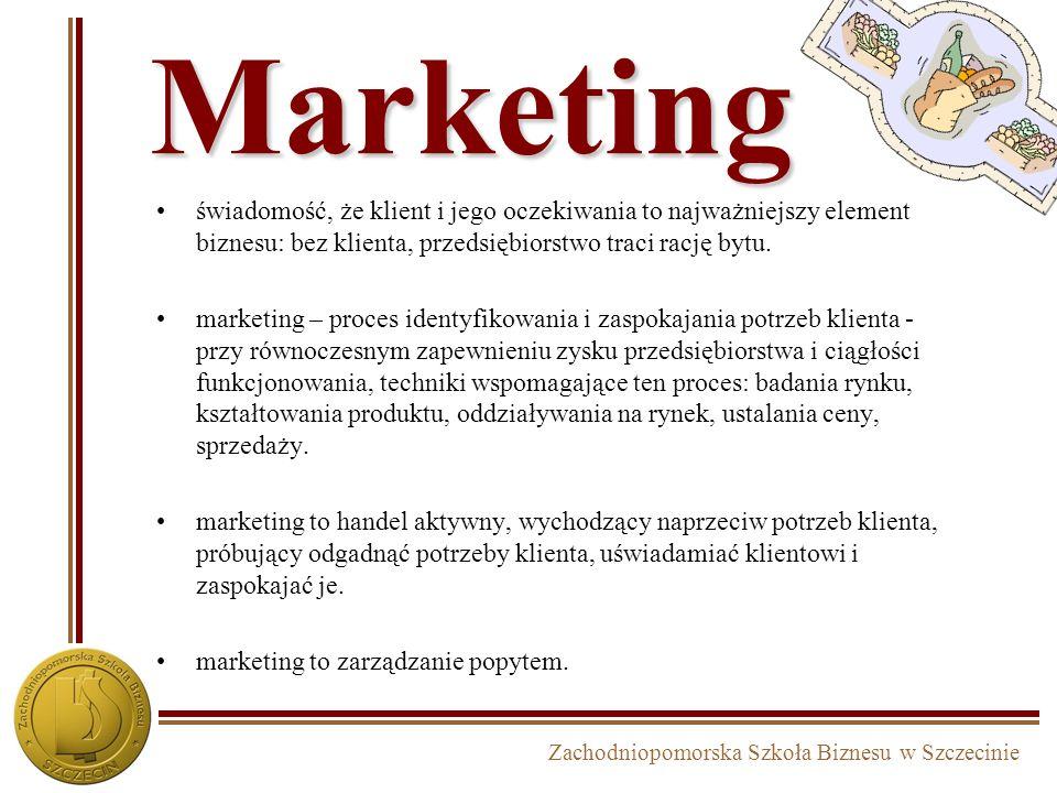 Marketing świadomość, że klient i jego oczekiwania to najważniejszy element biznesu: bez klienta, przedsiębiorstwo traci rację bytu.