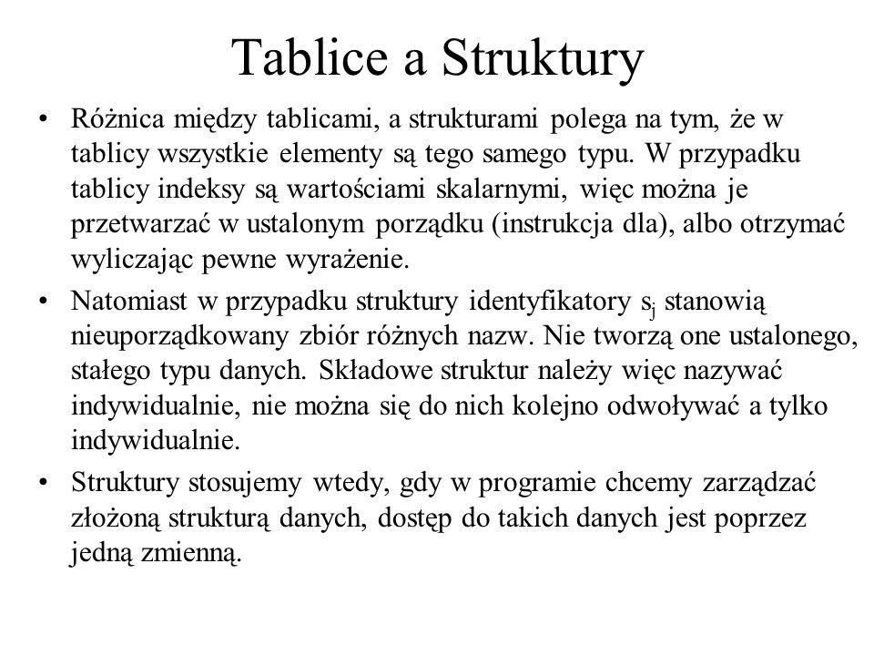 Tablice a Struktury