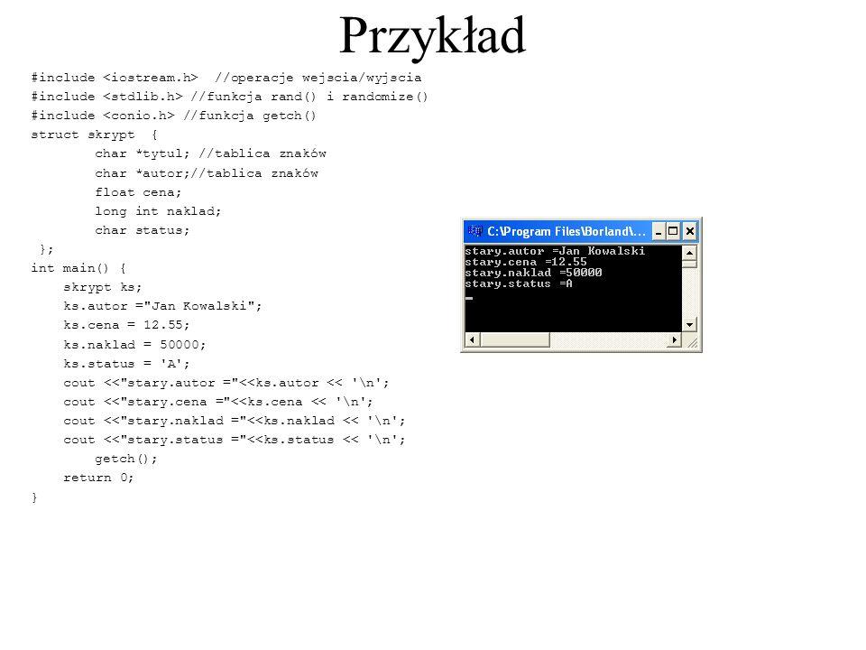 Przykład #include <iostream.h> //operacje wejscia/wyjscia