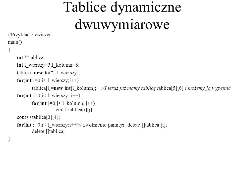 Tablice dynamiczne dwuwymiarowe