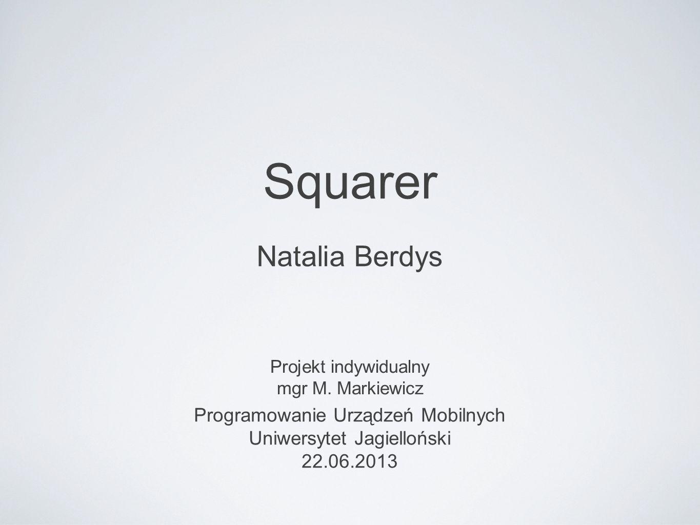 Squarer Natalia Berdys Programowanie Urządzeń Mobilnych