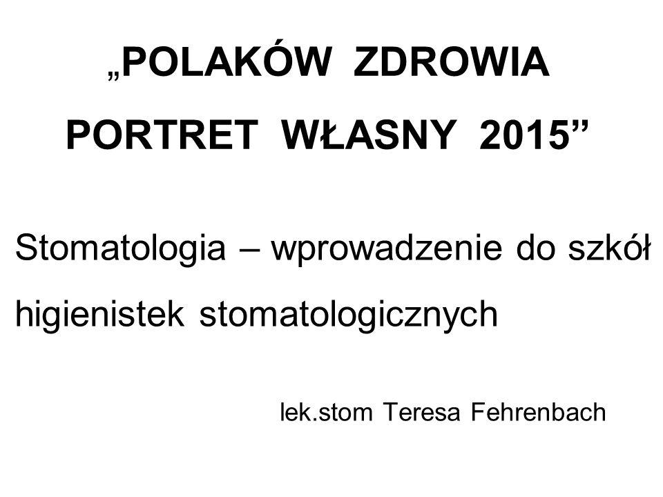 """""""POLAKÓW ZDROWIA PORTRET WŁASNY 2015"""