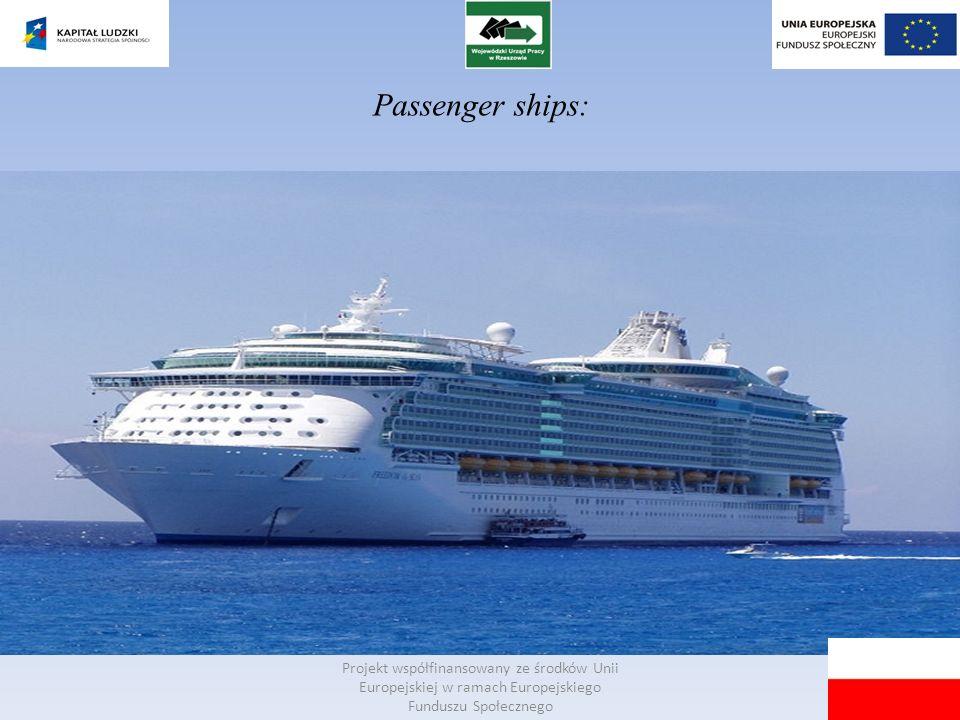 Passenger ships: Projekt współfinansowany ze środków Unii Europejskiej w ramach Europejskiego Funduszu Społecznego.