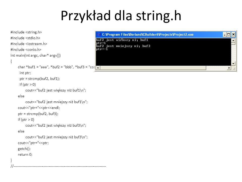 Przykład dla string.h #include <string.h>