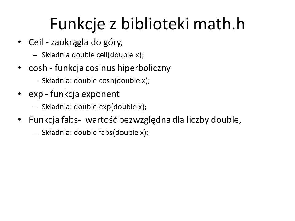 Funkcje z biblioteki math.h