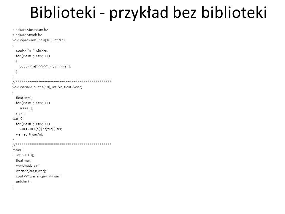Biblioteki - przykład bez biblioteki